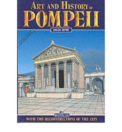 Art and History of Pompeii (Bonechi Art and History Series) (Paperback) - Common