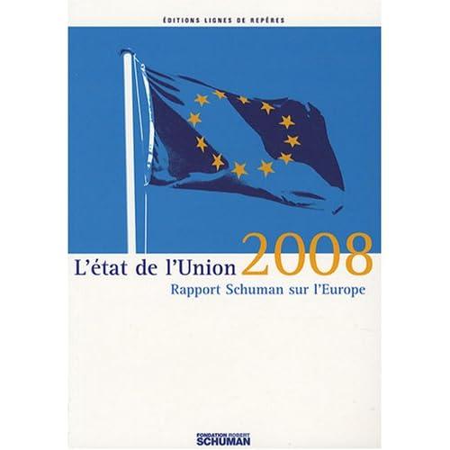 L'état de l'Union : Rapport Schuman 2008 sur l'Europe