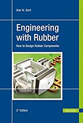 Engineering with Rubber: How to Design Rubber Components