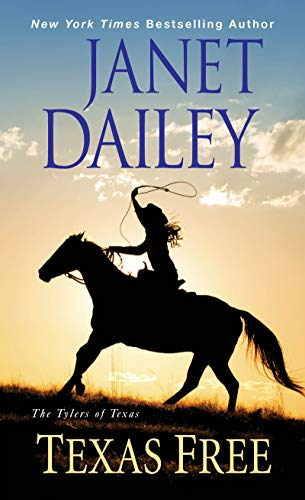 Texas Free (The Tylers of Texas Book 5) (English Edition)