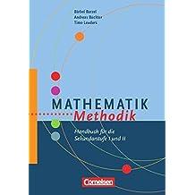 Fachmethodik: Mathematik-Methodik: Handbuch für die Sekundarstufe I und II. Buch