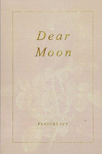 Dear Moon por Frances Ivy