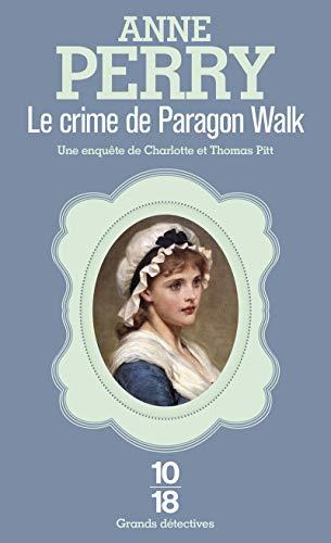 Le Crime de Paragon Walk (Grands Détectives) - Paragon Anne Walk Perry