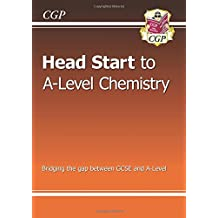 New Head Start to A-level Chemistry (CGP A-Level Chemistry)
