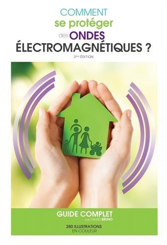 Comment se protéger des ondes électromagnétiques ?