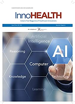 InnoHEALTH: India's First Magazine of Healthcare Innovations (October - December  Book 1) by [Singh, Dr V K , Gaur, Sachin, Lillrank, Paul, Gupta, Dr Dinesh, Gulati, Naveen , Shrivastava, Radhika , Gandhi, Prarthana, Ganju, Dr Shiban , Ohrn, Iris , Yeo, Steven ]