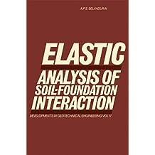 Elastic Analysis of Soil-Foundation Interaction