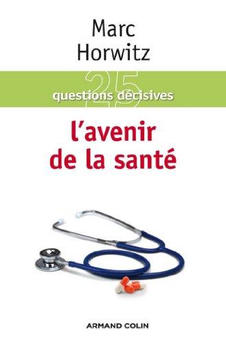 L'avenir de la santé (Hors collection)