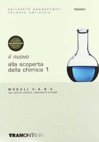 Il nuovo alla scoperta della chimica 1