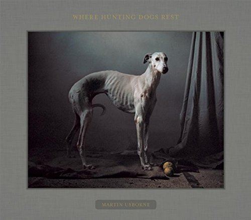Where Hunting Dogs Rest (Fotografie Bücher In Spanisch)