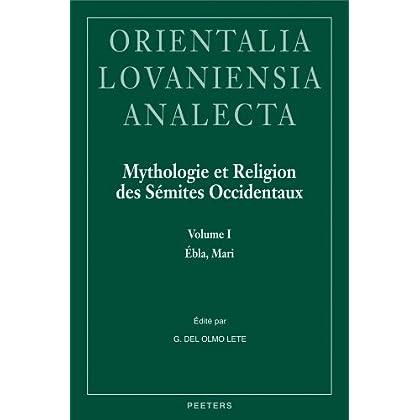 Mythologie et religion des Sémites occidentaux : 2 volumes