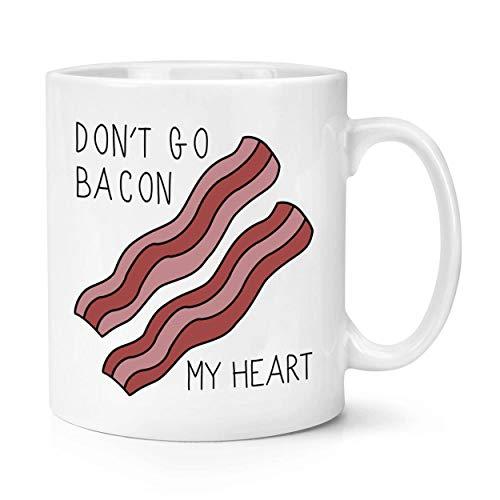 """Kaffeebecher mit Aufschrift """"Don't Go Bacon My Heart"""", lustige Tasse, 325 ml, Weiß"""
