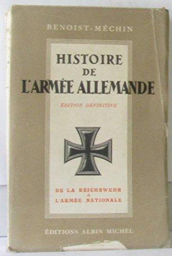 Histoire de l'armée allemande (Tome I et II)