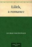 Lilith, a romance (English Edition)