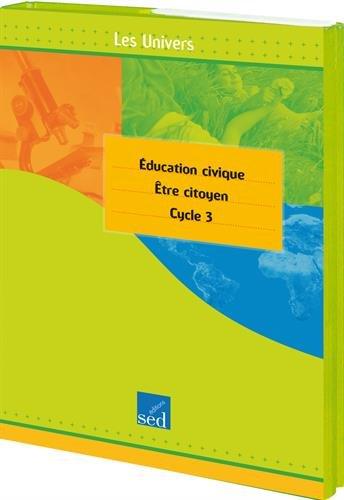 Education civique cycle 3 : Etre citoyen
