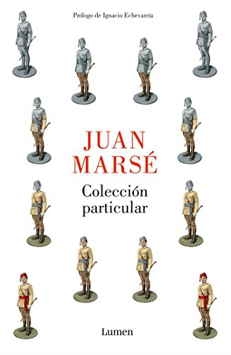 Colección particular: Prólogo de Ignacio Echevarría (BIBLIOTECA JUAN MARSE) por Juan Marsé