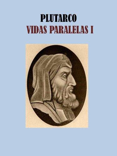 VIDAS PARALELAS I por PLUTARCO