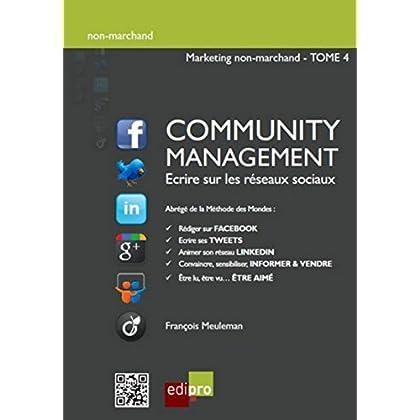 La Community Management .Méthode des mondes