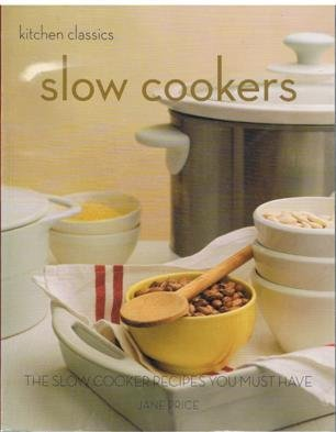 Slow Cookers (Kitchen Classics)