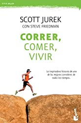 Correr, comer, vivir: La inspiradora historia de uno de los mejores corredores de todos los tiempos