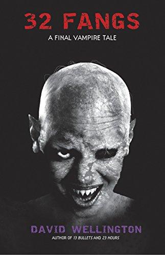32 Fangs: A Final Vampire Tale (Laura Caxton Vampire, Band 5)