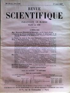 REVUE SCIENTIFIQUE du 17-08-1907 NOTES ET RENSEIGNEMENTS - NOUVELLES - MES NOUVEAUX ELEMENTS DE GEOMETRIE PAR CHARLES MERAY - INDUSTRIE DES PECHES MARITIMES EN BELGIQUE - EN ALLEMAGNE ET EN GRANDE-BRETAGNE PAR DANIEL BELLET - LA CHIMIE DES ART DU FEU DANS L'ANTIQUITE PAR L. FRANCHET - F. POCKEL