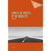 Contes de routes et de déroutes
