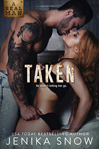 Taken (A Real Man, 21) (English Edition)