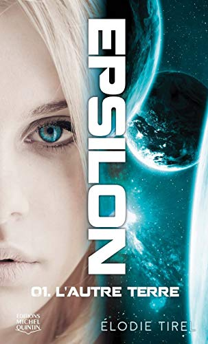 Epsilon - tome 1 L'autre terre (1)