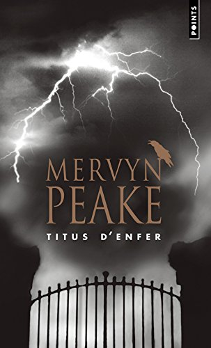 titus-denfer-la-trilogie-de-gormenghast