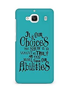 AMEZ our choices show what we are Back Cover For Xiaomi Redmi 2 Prime