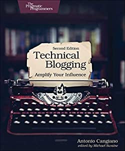 aplicaciones de diseño web: Technical Blogging 2e