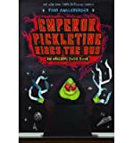 [ EMPEROR PICKLETINE RIDES THE BUS (ORIGAMI YODA) ] Angleberger, Tom (AUTHOR ) Aug-12-2014 Hardcover