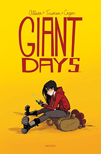 Giant days (1) : Giant days. Tome un