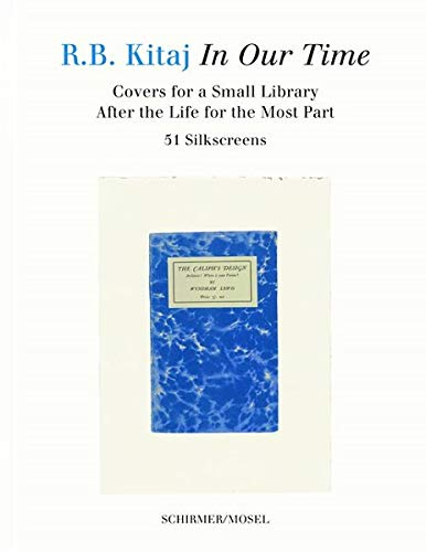 In Our Time: Covers for a Small Library After the Life for the Most Part