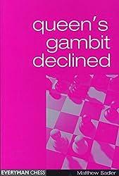 Queen's Gambit Declined by Matthew Sadler (2000-06-01)