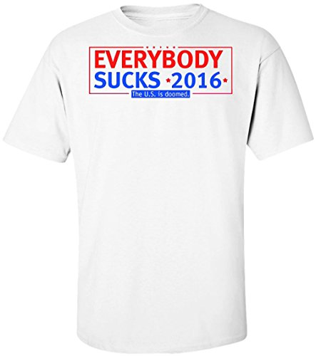 everybody-sucks-2016-the-us-is-doomed-design-mens-t-shirt-medium