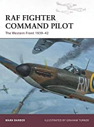 RAF Fighter Command Pilot: The Western Front 1939-42 (Warrior)