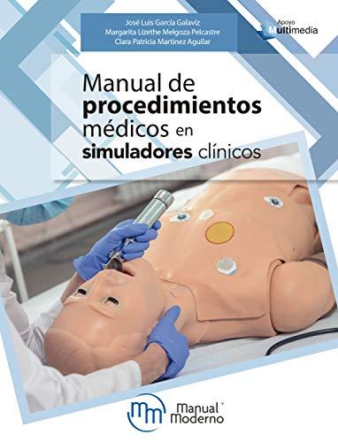 Manual procedimientos médicos simuladores clínicos