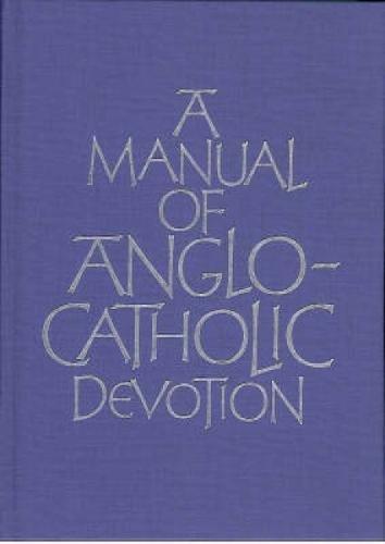A-Manual-of-Anglo-Catholic-Devotion
