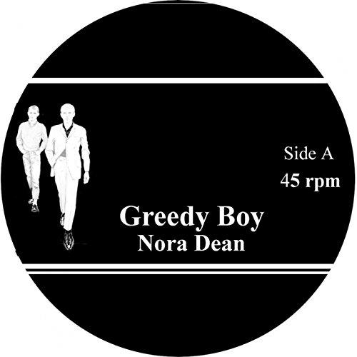 Dean Nora (Greedy Boy)