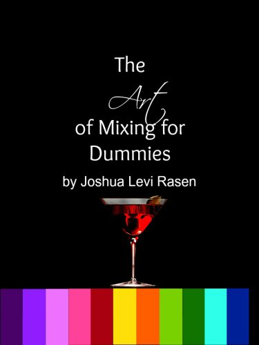 The Art of Mixology for Dummies (English Edition)