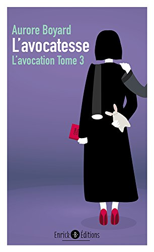 L'avocation, Tome 3 : L'avocatesse