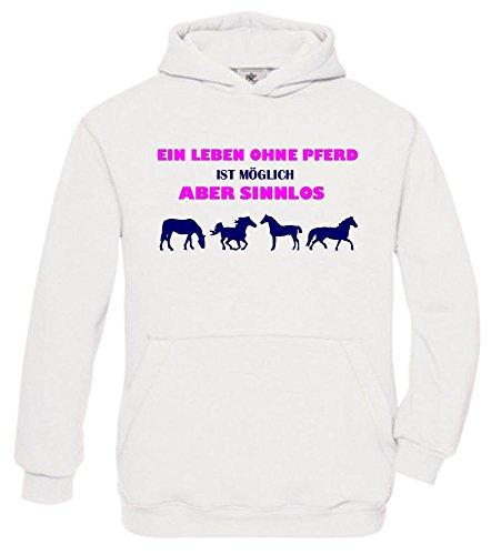 Ein Leben ohne Pferd ist möglich - aber sinnlos ! ! Mädchen Reiten Sweatshirt mit Kapuze HOODIE WEISS, Gr.152cm (Sattel Jumper)