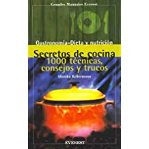 Secretos de cocina. 1000 técnicas, consejos y trucos (Grandes manuales Everest)