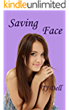 Saving Face (a young adult romance) (English Edition)
