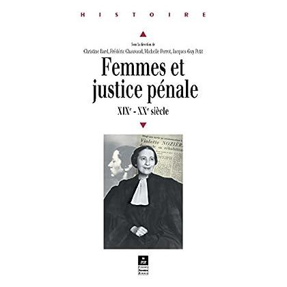Femmes et justice pénale: XIXe-XXe siècles (Histoire)