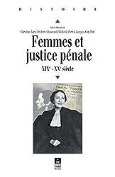 Femmes et justice pénale: XIXe-XXe siècles