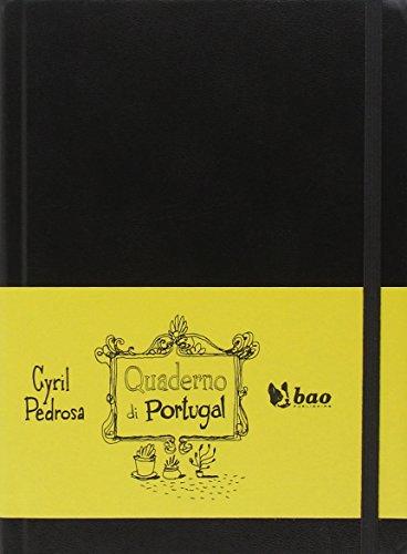 Quaderno di Portugal. Ediz. illustrata por Cyril Pedrosa