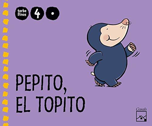 Pepito, el topito 1er trimestre 4 años. Torbellinos - 9788421841457